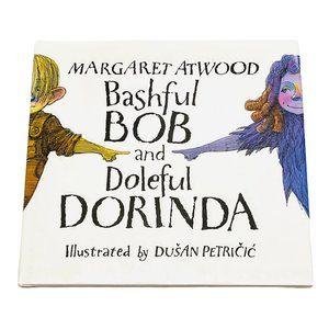 Bashful Bob And Doleful Dorinda by Margaret Atwood